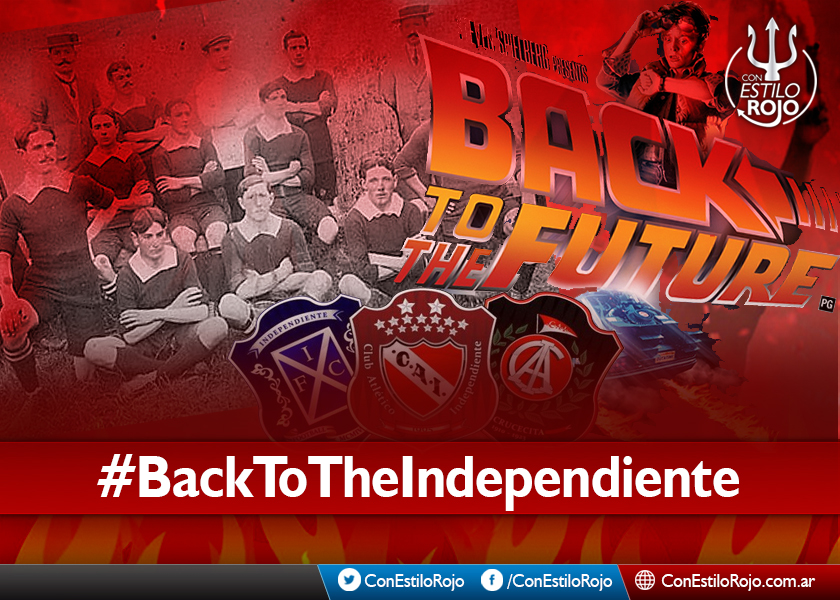 Back to the Independiente |Parte 1